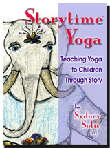 Storytime Yoga � Teaching Yoga to Children Through Story